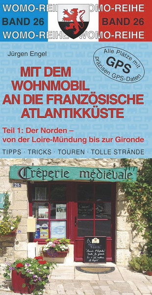 Reisebuch Womo franz. Atlantikküste Nord
