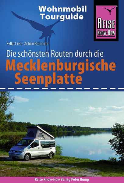 Wohnmobil Tourguide Mecklenburgische Seenplatte