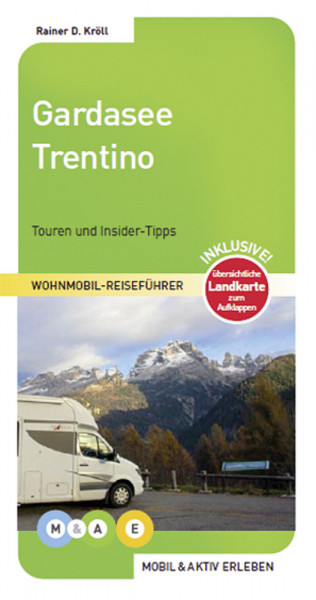 Reiseführer Wohnmobil Gardasee Trentino