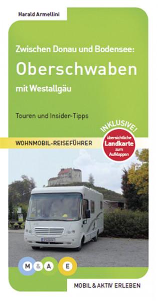 Reiseführer Wohnmobil Oberschwaben mit Westallgäu