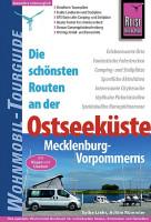 Wohnmobil Tourguide Ostseeküste: Mecklenburg-Vorpommern