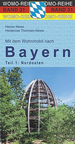 Reisebuch Bayern Nordosten