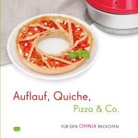 Kochbuch Auflauf, Quiche, Pizza & Co.